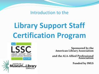 Sponsored by the  American Library Association  and the ALA-Allied Professional Association