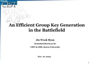 An Efficient Group Key Generation  in the Battlefield
