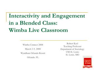 Interactivity and Engagement in a Blended Class:  Wimba Live Classroom