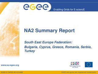 NA2 Summary Report