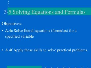 3-5 Solving Equations and Formulas