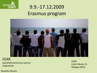 9.9.-17.12.2009 Erasmus program