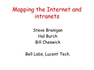 Mapping the Internet and intranets