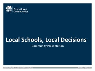 Local Schools, Local Decisions