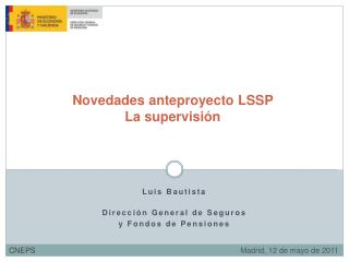 Novedades anteproyecto LSSP La supervisión