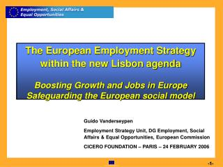 The European Employment Strategy within the new Lisbon agenda   Boosting Growth and Jobs in Europe Safeguarding the Euro