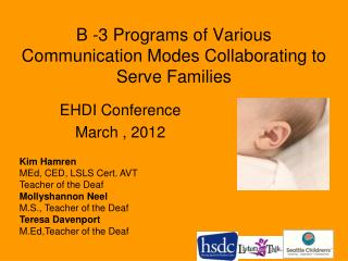 B -3 Programs of Various Communication Modes Collaborating to Serve Families