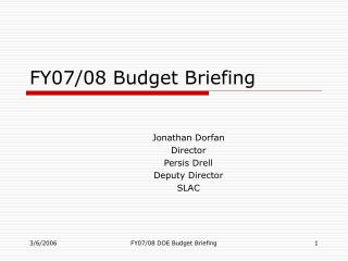 FY07/08 Budget Briefing