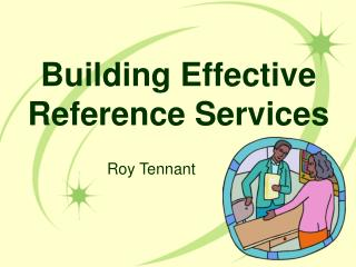 Building Effective Reference Services