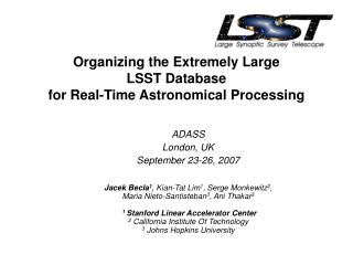 Organizing the Extremely Large  LSST Database  for Real-Time Astronomical Processing