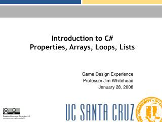 Introduction to C Properties, Arrays, Loops, Lists