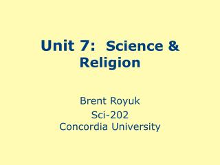 Unit 7:  Science  Religion