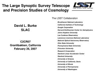 The Large Synoptic Survey Telescope and Precision Studies of Cosmology