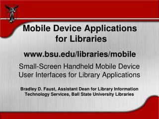 Mobile Device Applications  for Libraries bsu/libraries/mobile