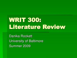 WRIT 300: Literature Review