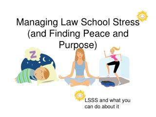 Managing Law School Stress (and Finding Peace and Purpose)
