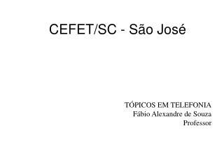 CEFET/SC - São José