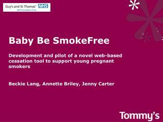 Baby Be SmokeFree