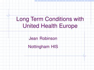 Long Term Conditions with United Health Europe