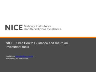 NICE Public Health Guidance and return on investment tools