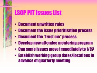 LSOP PIT Issues List