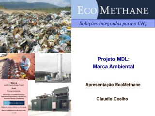 Projeto MDL:  Marca Ambiental