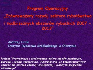 """Program Operacyjny """"Zrównoważony rozwój sektora rybołówstwa"""