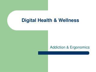 Digital Health & Wellness