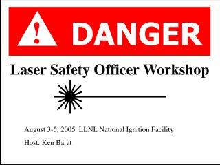 Laser Safety Officer Workshop