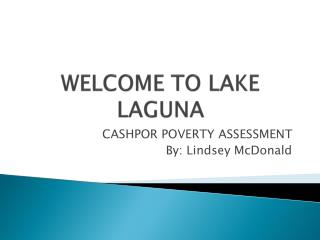 WELCOME TO LAKE LAGUNA