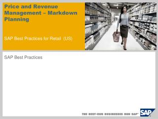 Price and Revenue Management – Markdown Planning  SAP Best Practices for Retail (US)