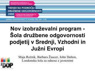 Nov izobraževalni program - Šola družbene odgovornosti podjetij v Srednji, Vzhodni in Južni Evropi