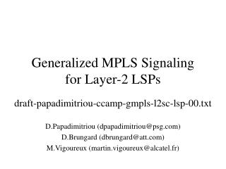 Generalized MPLS Signaling  for Layer-2 LSPs