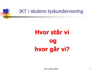 IKT i skolens tyskundervisning