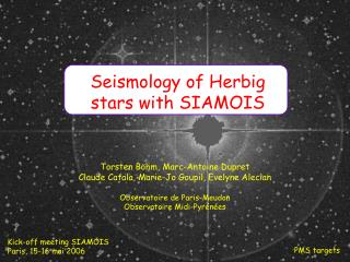 Seismology of Herbig stars with SIAMOIS