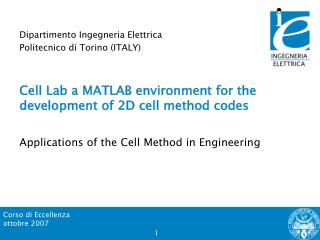 Cell Lab a MATLAB environment for the development of 2D cell method codes