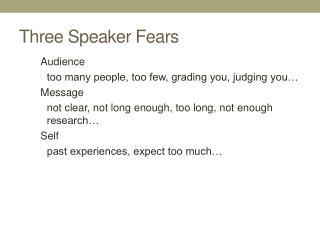Three Speaker Fears