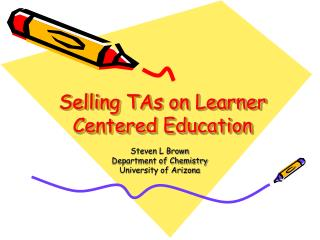 Selling TAs on Learner Centered Education