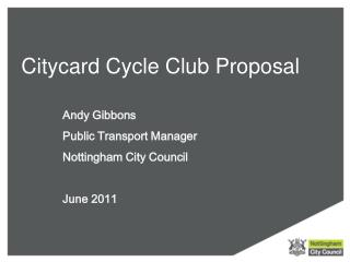 Citycard Cycle Club Proposal