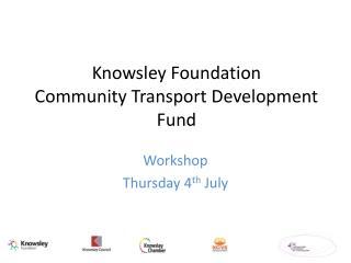 Knowsley Foundation Community Transport Development Fund