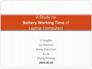 A Study on  Battery Working Time  of  Laptop Computers