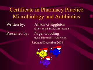 Certificate in Pharmacy Practice Microbiology and Antibiotics