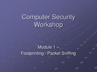 Computer Security Workshop