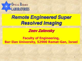 Remote  E ngineered  S uper Resolved  I maging