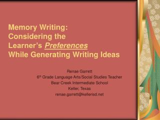 Memory Writing:   Considering the  Learner's  Preferences  While Generating Writing Ideas