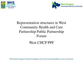 Representation structures in West Community Health and Care Partnership Public Partnership Forum