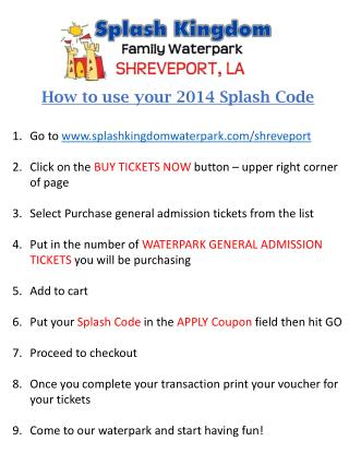 How to use your 2014 Splash Code