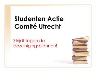 Studenten Actie Comit� Utrecht