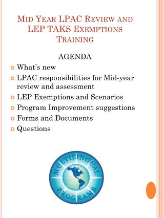 Mid Year LPAC Review and LEP TAKS Exemptions  Training