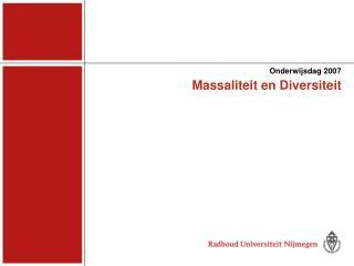 Massaliteit en Diversiteit